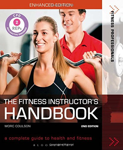 the-fitness-instructors-handbook-a-complete-guide-to-health-and-fitness-fitness-professionals