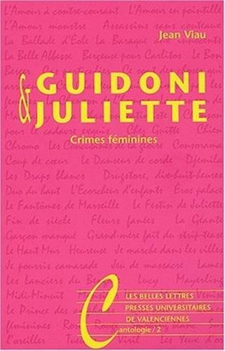 Guidoni & Juliette: Crimes féminines