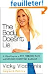 The Body Doesn't Lie: A 3-Step Progra...