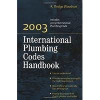2003 International Plumbing Codes Handbook by R.