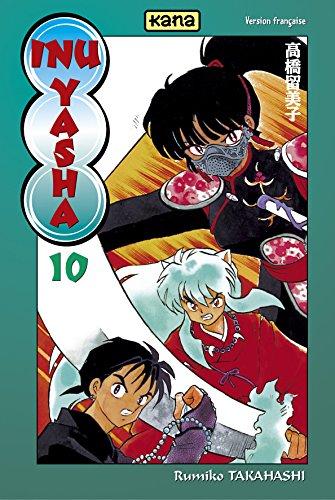 Inu-Yasha, Tome 10 : por Rumiko Takahashi