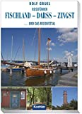Reiseführer Fischland - Darß - Zingst: ... und das Recknitztal