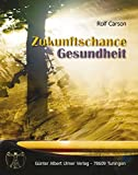 Zukunfts-Chance Gesundheit (Amazon.de)
