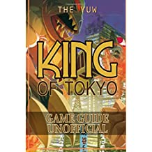 King of Tokyo Game Guide Unofficial