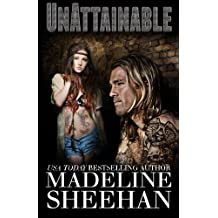 Unattainable (Undeniable) (Volume 3) by Madeline Sheehan (2013-09-21)