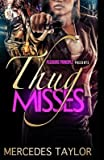 [ { Thug Misses } ] BY ( Author ) May-2014 [ Paperback ]