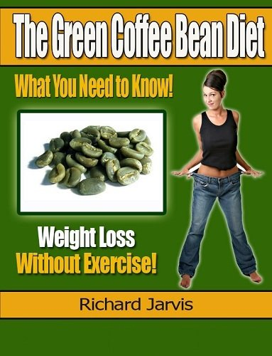 Oz Dr. Coffee Bean Extract (Understanding The Green Coffee Bean Diet and How to Avoid Scams and fine Pure Coffee Bean Extracts for Weight Loss (English Edition))