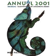 Annual 2001 Bologna (Annual Illustrators of Children's Books)