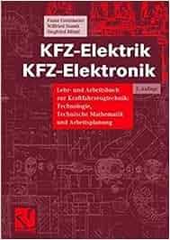 kfz elektrik kfz elektronik lehrbuch und arbeitsbuch zur. Black Bedroom Furniture Sets. Home Design Ideas