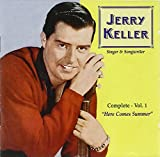 Songtexte von Jerry Keller - The Complete Recordings, Volume 1: Here Comes Summer
