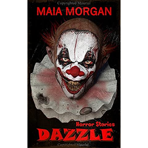 Dazzle: (Terrifying Tales of Horror) (English Edition)