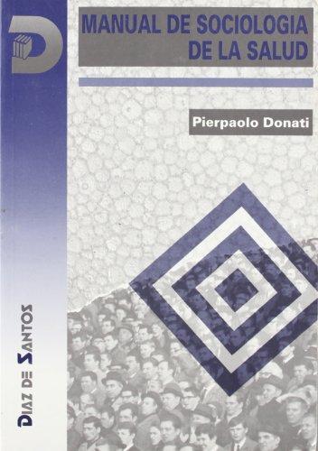 Manual de sociología de la salud por Pierpaolo Donati