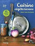 Telecharger Livres Cuisine vegetarienne pour tous les jours 180 recettes (PDF,EPUB,MOBI) gratuits en Francaise
