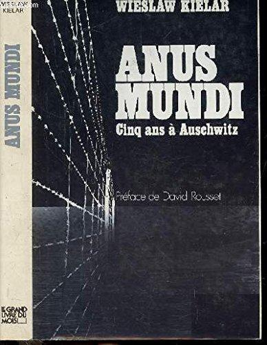 Anus Mundi (Cinq ans à Auschwitz)