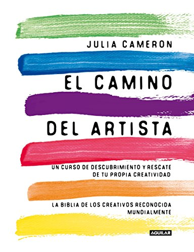 El camino del artista / The Artist's Way par JULIA CAMERON