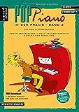 Pop-Piano in der Praxis - Band 2: Songs professionell nach Akkordsymbolen spielen und begleiten (inkl. Download). Lehrbuch für Klavier. Klavierschule. Klavierstücke. Klaviernoten.