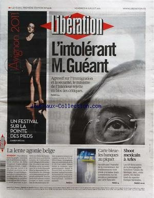 liberation-no-9378-du-08-07-2011-lintolerant-m-gueant-shoot-mexicain-a-arles-carte-bleue-les-banques