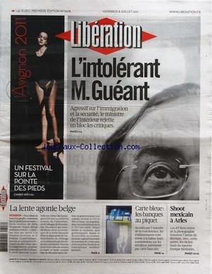 liberation-no-9378-du-08-07-2011-lintolerant-m-gueant-shoot-mexicain-a-arles-carte-bleue-les-banques