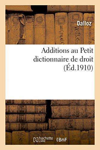 Additions au Petit dictionnaire de droit