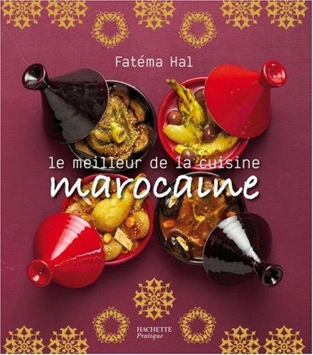 Le meilleur de la cuisine marocaine par Fatéma Hal, Eric Fénot