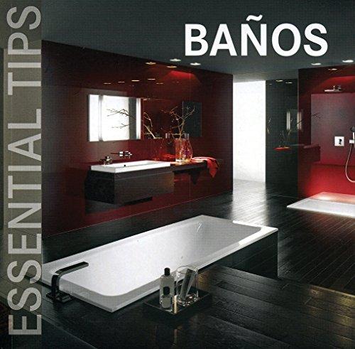 Baños - Essential Tips por Aa.Vv.