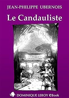 Le Candauliste par [Ubernois, Jean-Philippe]
