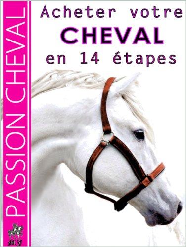 ACHETER VOTRE CHEVAL EN 14 ETAPES