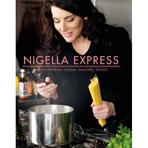 Nigella Express (Luxury Food)