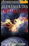 Le dernier des optimistes