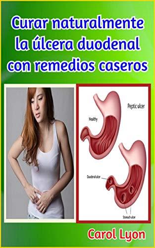 Como curar ulcera gastrica remedios caseros
