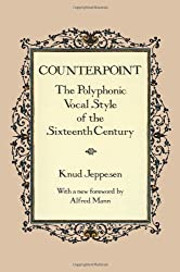 Counterpoint: Polyphonic Vocal Style of the Sixteenth Century (Dover Books on Music)