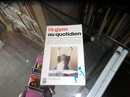 La gym au quotidien