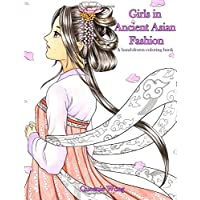 Girls in Ancient Asian Fashion - A hand-drawn coloring book
