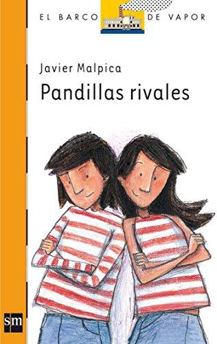 Pandillas Rivales (El Barco De Vapor) por Javier Malpica