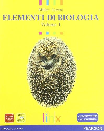 Elementi di biologia. Per le Scuole superiori. Con espansione online: 1