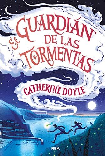 El guardián de las tormentas (FICCIÓN KIDS) por Catherine Doyle