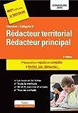 Concours Rédacteur territorial et Rédacteur principal - Préparation rapide et ...