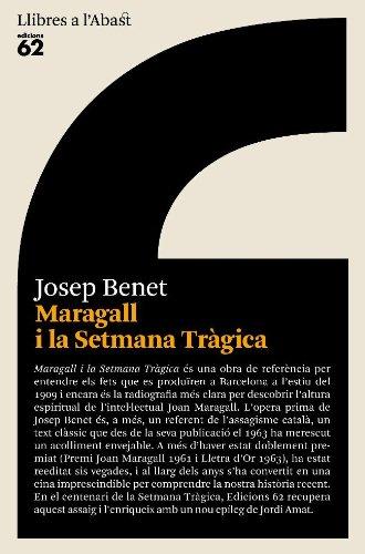 Maragall i la Setmana Tràgica (Llibres a l'Abast Book 15) (Catalan Edition) por Josep Benet Morell