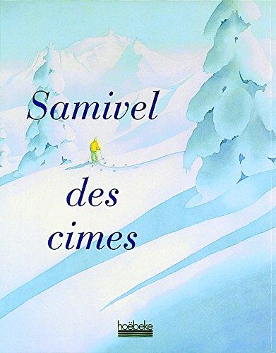 Des cimes par Samivel