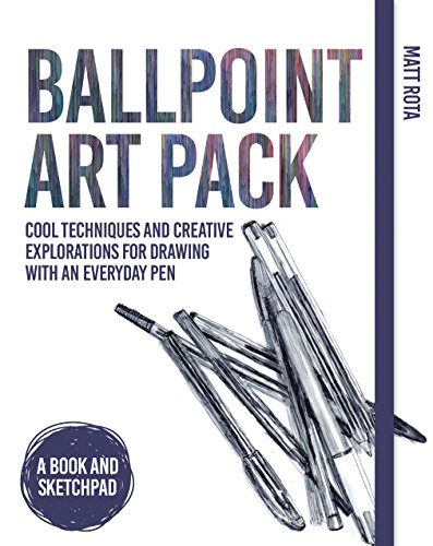 Ballpoint Art Pack: Cool Techniques and Creative Explorations for Drawing with an Everyday Pen