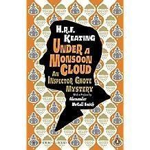 Under a Monsoon Cloud: An Inspector Ghote Mystery: An Inspector Ghote Mystery (Penguin Modern Classics)