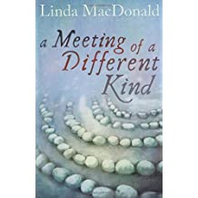 A Meeting of a Different Kind by Linda MacDonald (2012-11-01)