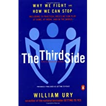 The Third Side: Why We Fight and How We Can Stop by William L. Ury (2000-09-01)