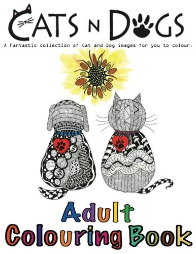 Cats and Dogs Adult Colouring Book: In this A4 46 page Adult Colouring Book, we have put together a fantastic collection of Cats and Dogs. Our Books ... all these Benefits when Colouring this book.
