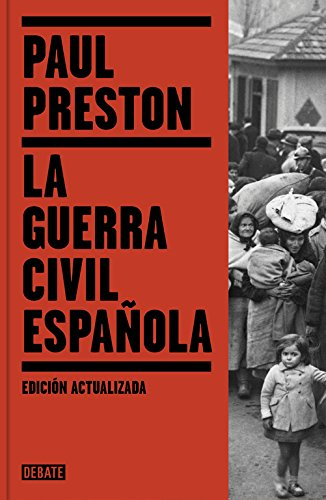 La Guerra Civil Espaaola (the Spanish Civil War: Reaction Revolution And Revenge)