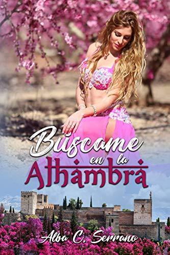 Búscame en la Alhambra de [Cortés Serrano, Alba]