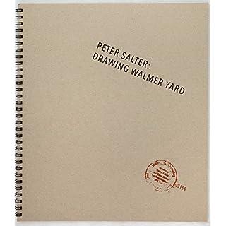 Peter Salter: Drawing Walmer Yard
