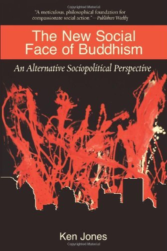 The New Social Face of Buddhism: A Call to Action by Ken Jones (2003-06-15)