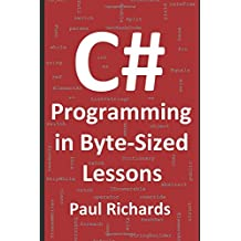 C# Programming in Byte-Sized Lessons