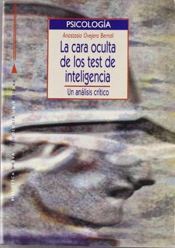 La Cara Oculta De Los Test De Inteligencia. Un Análisis Crítico